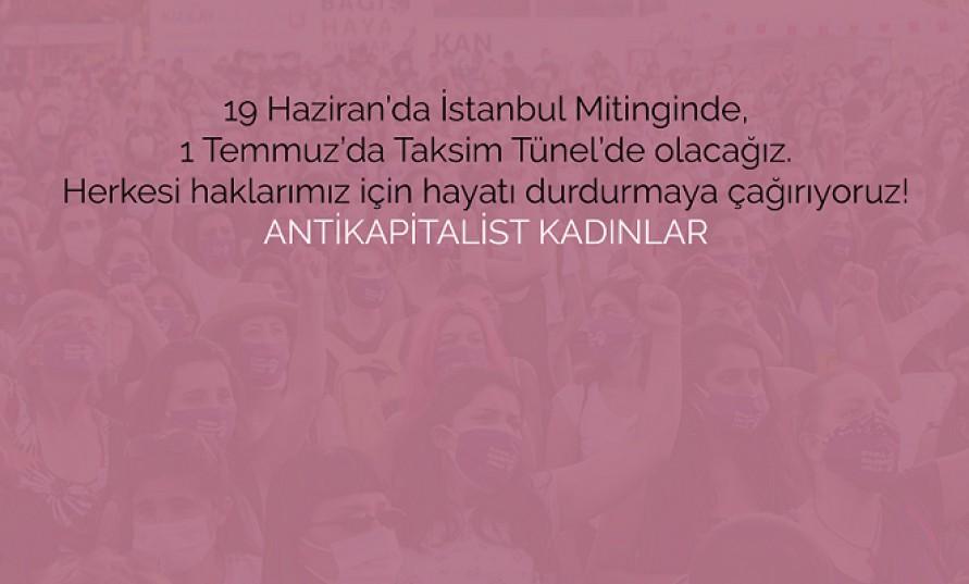 Antikapitalist Kadınlar: İstanbul Sözleşmesi bizim, vazgeçmiyoruz