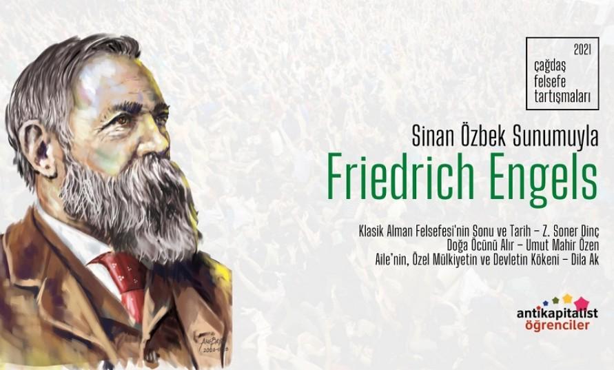 (Video) Çağdaş Felsefe Tartışmaları'nda ilk gün Engels tartışıldı