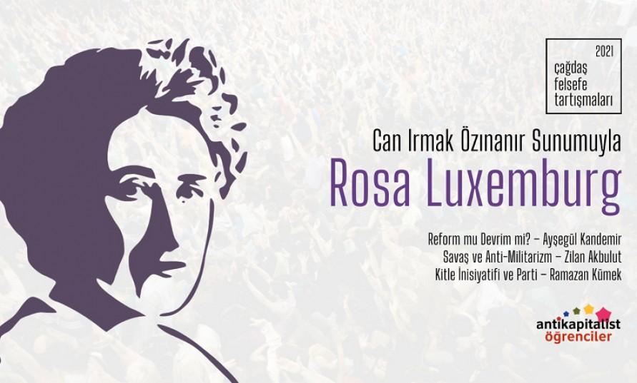 (Video) Çağdaş Felsefe Tartışmaları'nda ikinci gün: Rosa Luxemburg'un düşünceleri ve pratiği